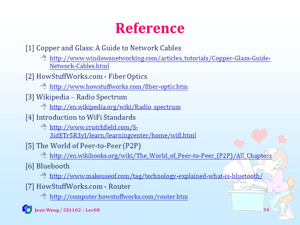 Reference [1] Copper and Glass: A Guide to Network Cables